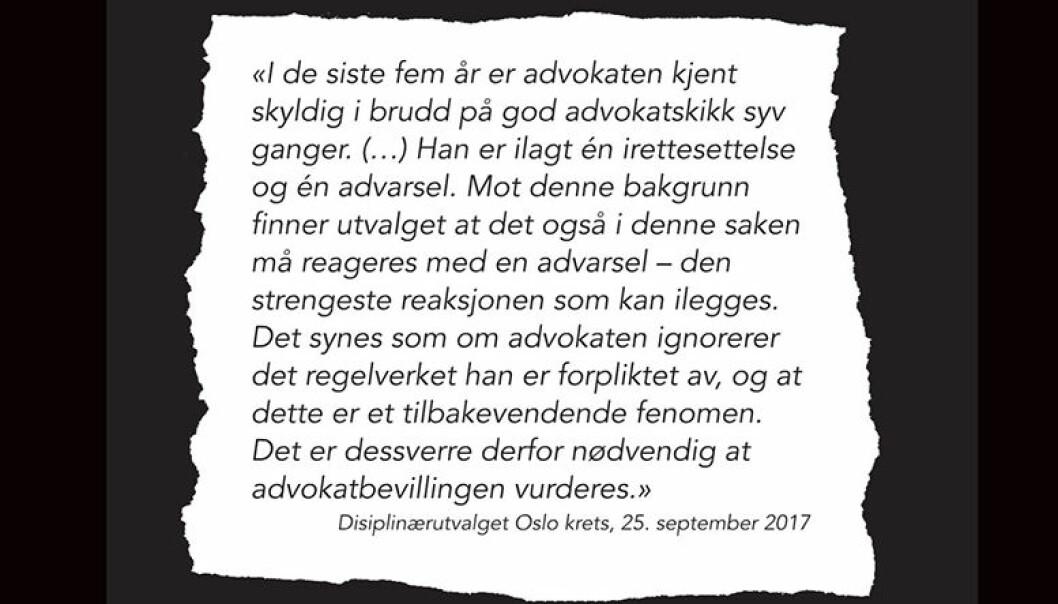 Sitatet er hentet fra avgjørelsen til Disiplinærutvalget Oslo krets fra 25.september 2017.