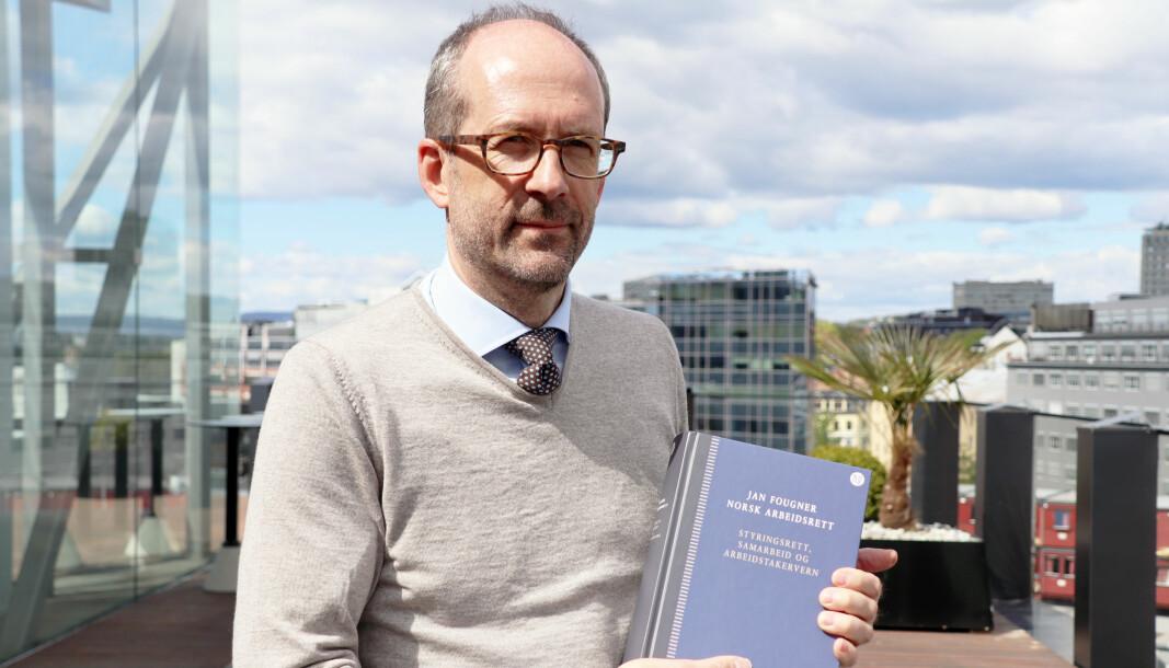 Jan Fougner var i juni i fjor aktuell med en ny bok om arbeidsrett.
