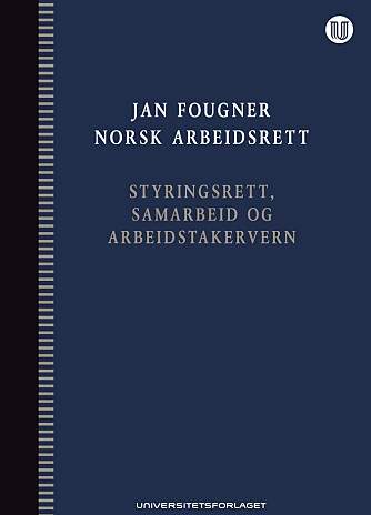 <b>NORSK ARBEIDSRETT </b><br><b>Forfatter: </b>Jan Fougner <br><b>Forlag:</b> Universitetsforlaget 2019 <br><b>Sider: </b>1080 <br><b>Pris: </b>1199 kroner