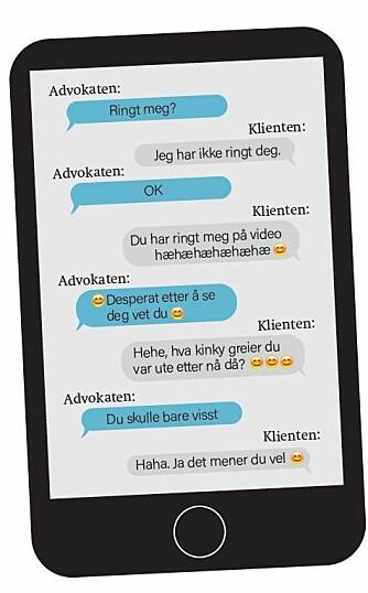 Et utdrag av meldingene sendt mellom advokaten og klienten.